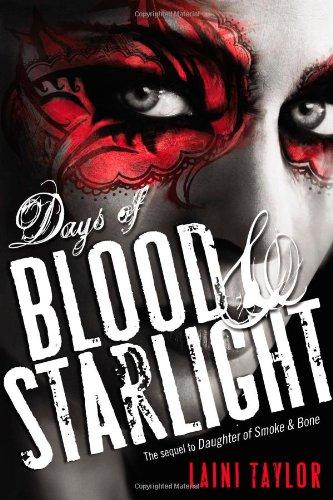 Days of Blood & Starlight von Laini Taylor