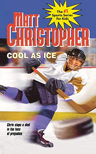 Cool as Ice By Matt Christopher