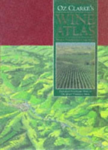 Oz Clarke's Wine Atlas By Oz Clarke