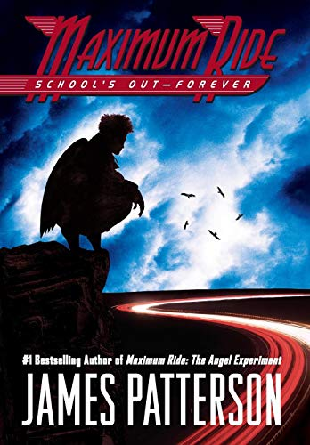 School's Out-Forever By James Patterson