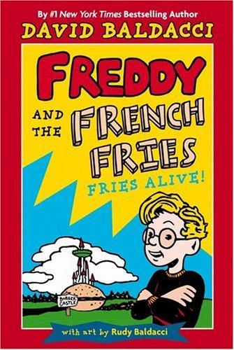 Fries Alive! By David Baldacci