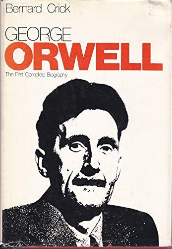 George Orwell, a Life von Bernard Crick