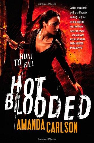 Hot Blooded By Amanda Carlson