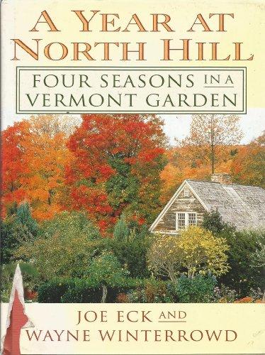 A Year at North Hill By Joe Eck