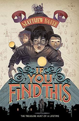 If You Find This von Matthew Baker