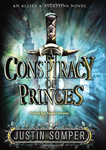 A Conspiracy of Princes By Justin Somper