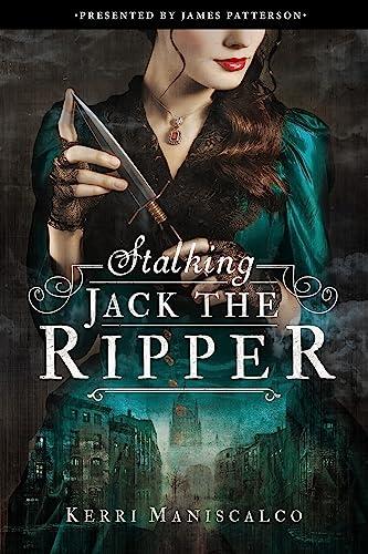Stalking Jack the Ripper von Kerri Maniscalco