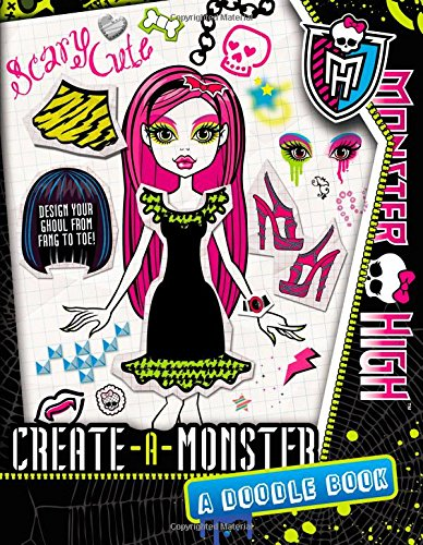 Monster High: Create-A-Monster: A Doodle Book By Kirsten Mayer