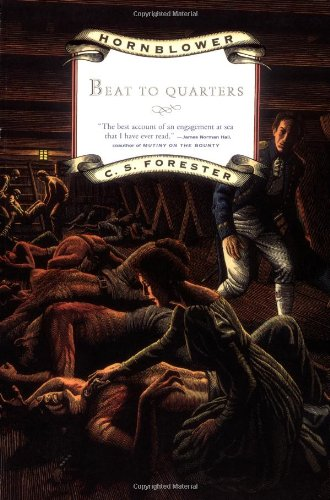 Beat to Quarters By C S Forester