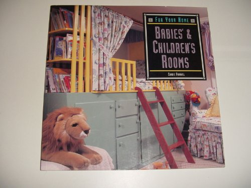 Babies and Children's Rooms By Candie Frankel