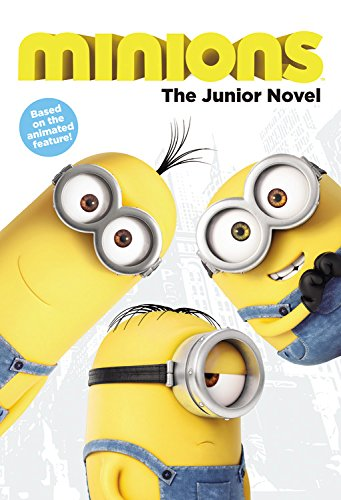 Minions: The Junior Novel By Sadie Chesterfield