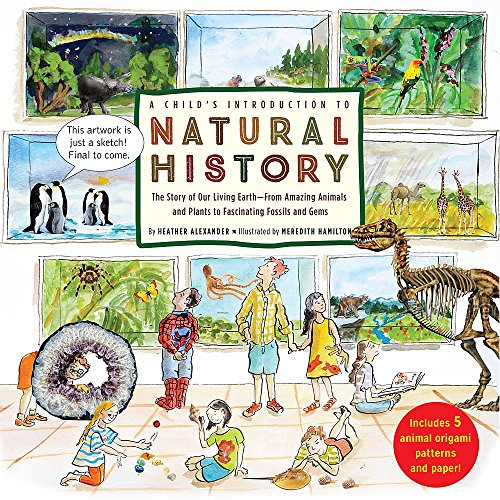 A Child's Introduction to Natural History By Heather Alexander (Assistant Editor)