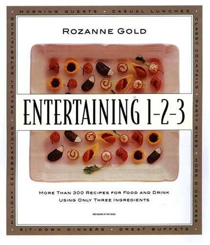 Entertaining 1-2-3 By Rozanne Gold