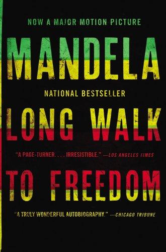Long Walk to Freedom von Nelson Mandela