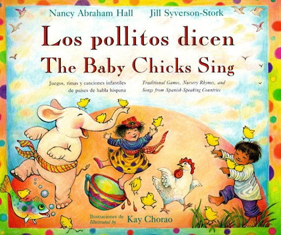 The Baby Chicks Sing By Nancy Abraham Hall