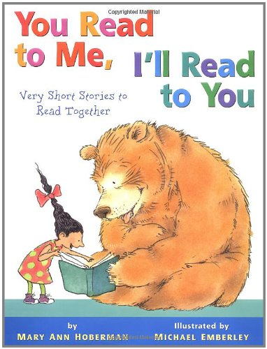 You Read to Me, I'll Read to You: Very Short Stories to Read Together By Mary Ann Hoberman