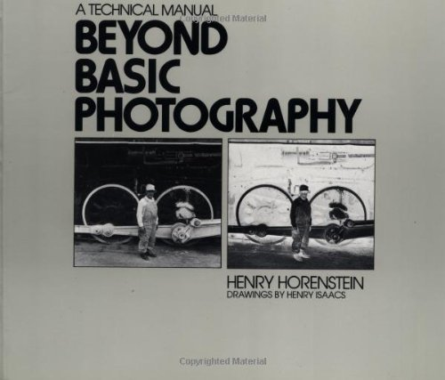 Beyond Basic Photography By Henry Horenstein