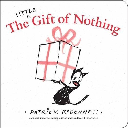 The Little Gift of Nothing By Patrick McDonnell