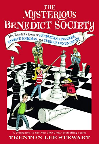 The Mysterious Benedict Society: Mr. Benedict's Book of Perplexing Puzzles, Elusive Enigmas, and Curious Conundrums By Trenton Lee Stewart