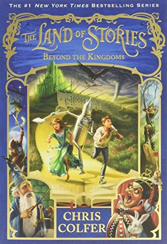 The Land of Stories: Beyond the Kingdoms von Chris Colfer