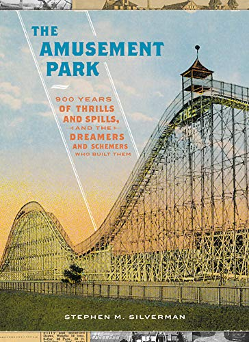 The Amusement Park By Stephen M. Silverman