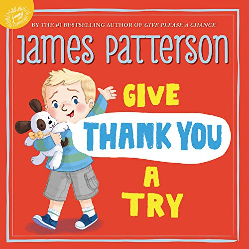Give Thank You a Try By James Patterson