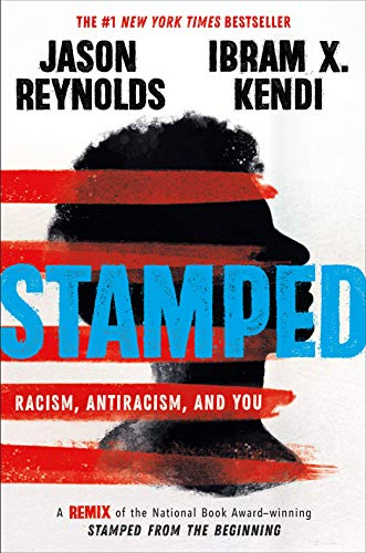 Stamped: Racism, Antiracism, and You von Jason Reynolds