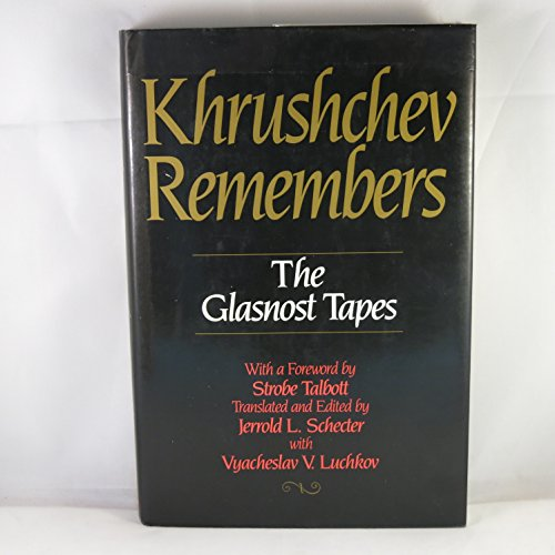 Khrushchev Remembers By Nikita S. Khrushchev
