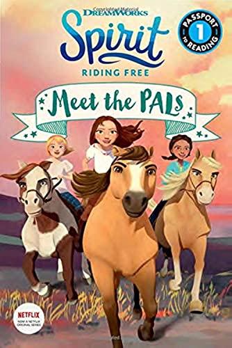 Spirit Riding Free: Meet the Pals By Jennifer Fox