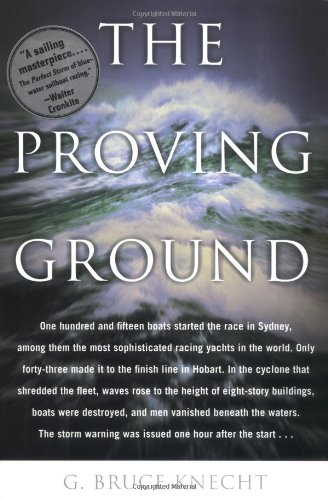 The Proving Ground By G Bruce Knecht