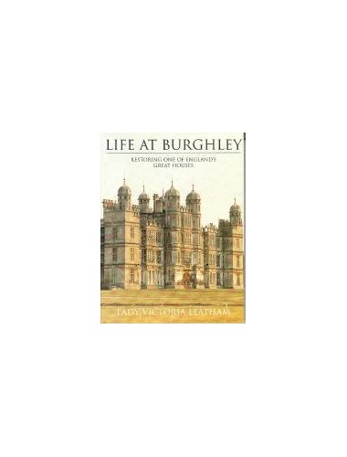 Life At Burghley:Restoring One Of By Victoria Leatham