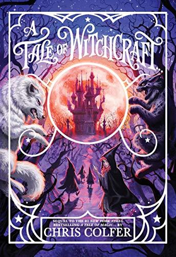 A Tale of Witchcraft... von Chris Colfer