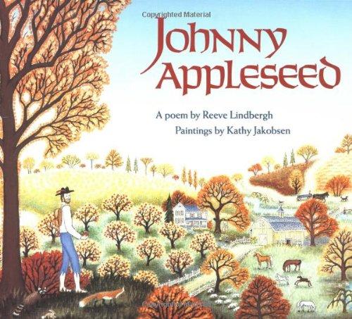 Johnny Appleseed von Reeve Lindbergh