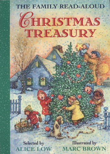 The Family Read-Aloud Christmas Treasury By Alice Low