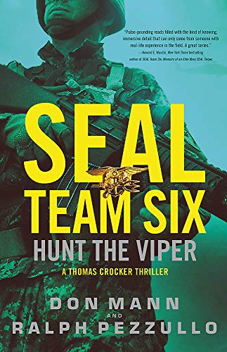 SEAL Team Six: Hunt the Viper By Don Mann