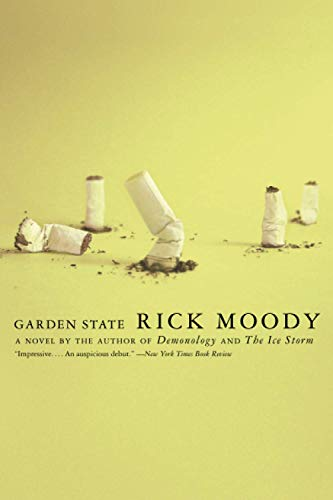 Garden State: A Novel By Rick Moody