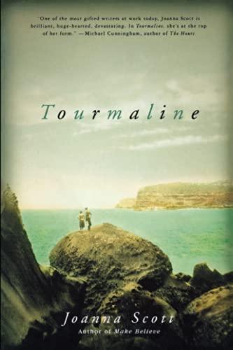 Tourmaline By Joanna Scott