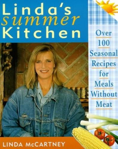 Linda's Summer Kitchen By Linda McCartney
