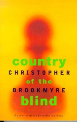 Country of the Blind By Christopher Brookmyre