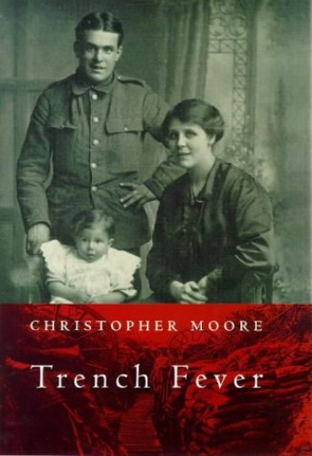 Trench Fever by Christopher Moore
