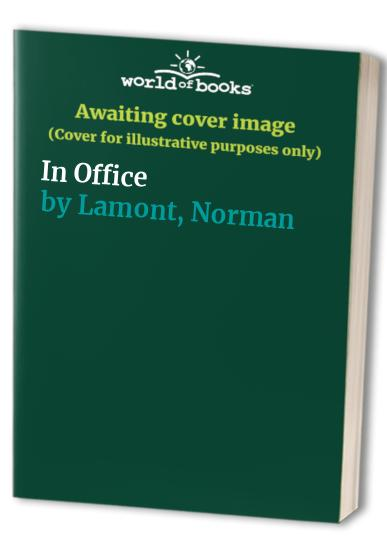 In Office By Norman Lamont