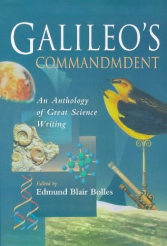 Galileo's Commandment By Edited by Edmund Blair Bolles