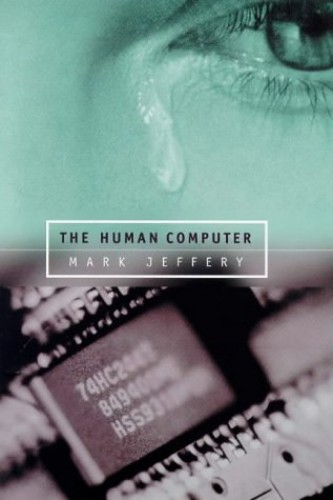 The Human Computer By Mark Jeffery
