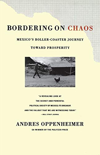 Bordering on Chaos By Andre Oppenheimer