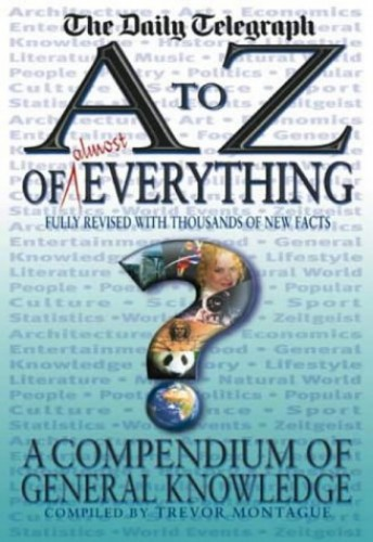 An A-Z of Everything By Trevor Montague