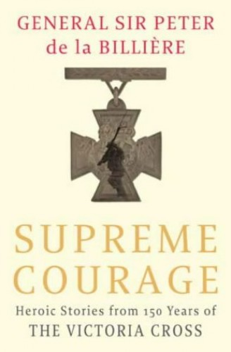Supreme Courage By Peter de la Billiere