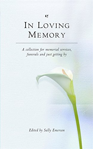 In Loving Memory by Sally Emerson