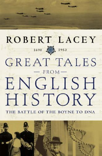 The Battle of the Boyne to DNA by Robert Lacey