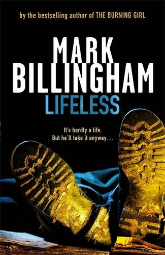 Lifeless (Tom Thorne Novels) By Mark Billingham