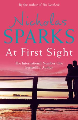 At First Sight By Nicholas Sparks